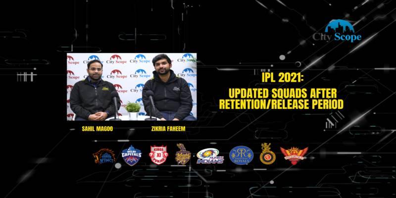 IPL 2021: Updated squads post retention/release period
